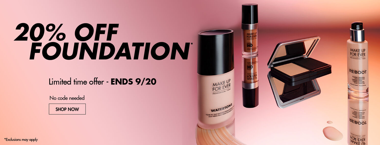 20% OFF Foundation - exclusions may apply.